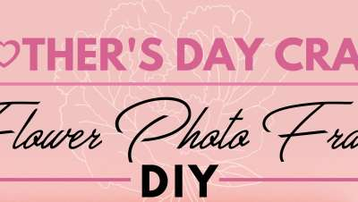 2018 Mother's Day Craft - Flower Photo Frame DIY-01